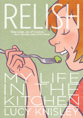 Relish:  My Life in the Kitchen (1/2)
